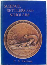 Science, Settlers, and Scholars : The Centennial: Fleming, C A