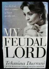 My Feudal Lord: Durrani, Tehmina; etc.