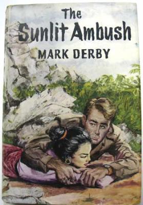 The Sunlit Ambush: Derby, Mark Psued.