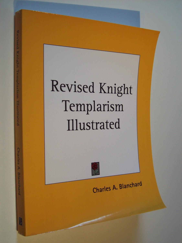 Revised Knight Templarism Illustrated (1880)