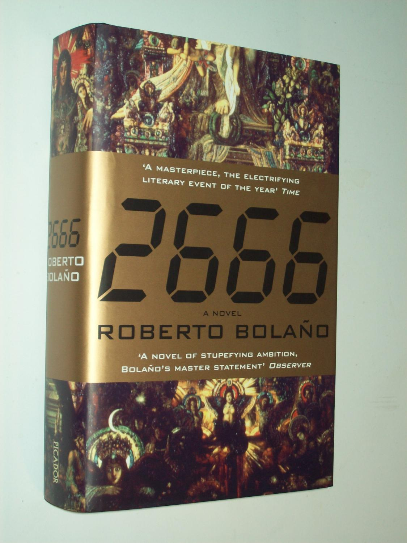 2666: Roberto Bolaño (trans: Natasha Wimmer)