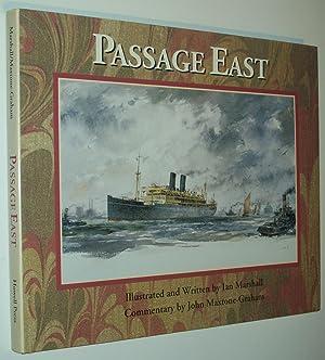 Passage East: Ian Marshall: commentary by John Maxtone-Graham