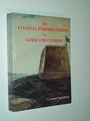 The Coastal Fortifications Of Gozo And Comino: A Samut-Tagliaferro