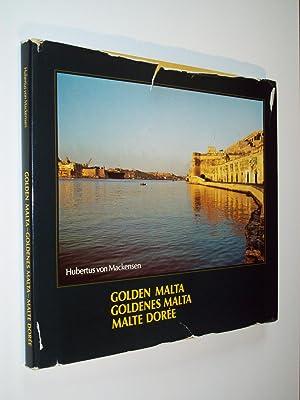 Golden Malta / Goldenes Malta / Malte: Hubertus von Mackensen