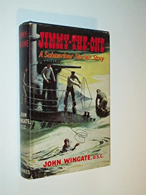 Jimmy-the-One: A Submariner Sinclair Story: John Wingate