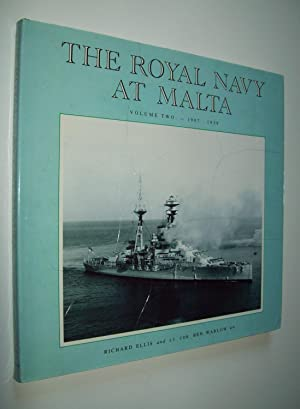 The Royal Navy At Malta (A collection: Compiled by Lt