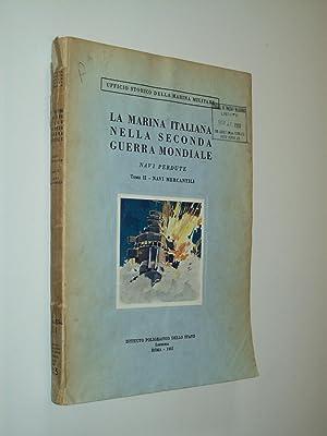 La Marina Italiana Nella Seconda Guerra Mondiale: