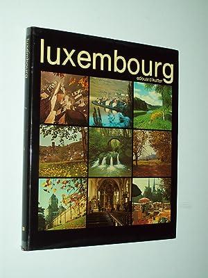 Luxembourg: Photographies: Edouard Kutter