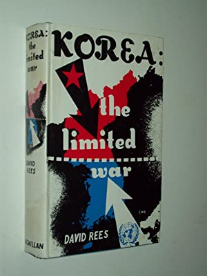 Korea: The Limited War: David Rees