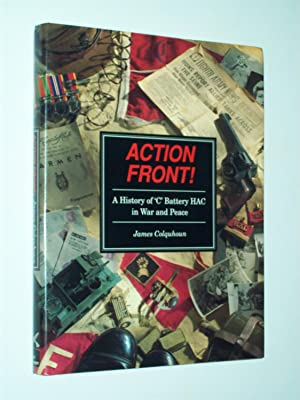 Action Front! : A History of 'C': James Colquhoun
