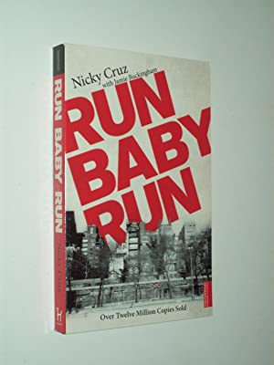 Run Baby Run: Nicky Cruz with
