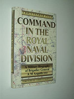 Command In The Royal Naval Division: A: Christopher Page: foreword