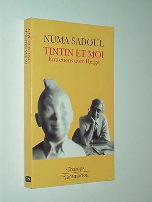 Tintin Et Moi: Entretiens Avec Hergé: Numa Sadoul