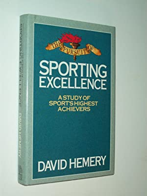 The Pursuit of Sporting Excellence: A Study: David Hemery