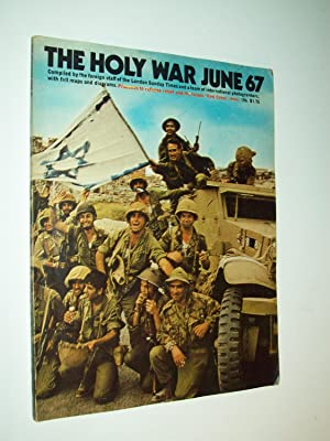 The Holy War June 67: Compiled by: Compiled by the