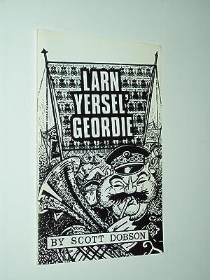 Larn Yersel Geordie (booklet): Scott Dobson
