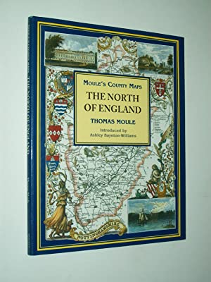 The North Of England (Moule's County Maps)