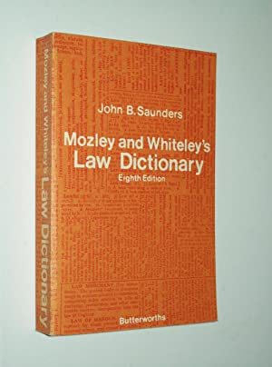 Mozley and Whiteley's Law Dictionary (eighth edition)