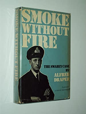 Smoke Without Fire: The Swabey Case
