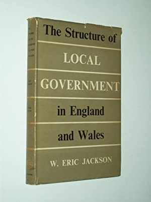 The Structure of Local Government in England and Wales (Second Edition)