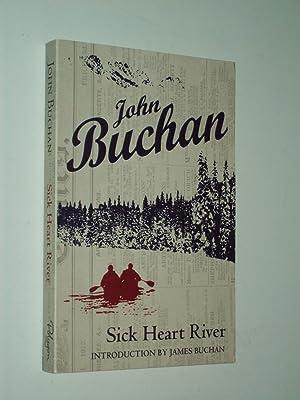 Sick Heart River: John Buchan: intro.