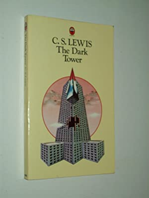 The Dark Tower and Other Stories: C.S. Lewis: edited
