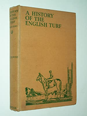 A History Of The English Turf 1904-1930: Captain T. H.