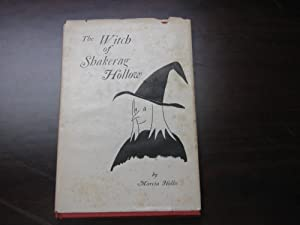 The Witch Of Shakerag Hollow: Marcia Hollis