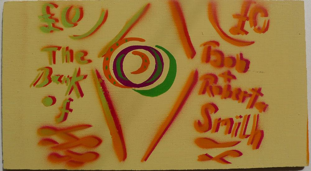 The_Bank_of_Bob_and_Roberta_Smith_BOB_AND_ROBERTA_SMITH_Assez_bon