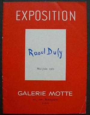Exposition Raoul Dufy Mai-Juin 1961. Galerie Motte,: DUFY, RAOUL.
