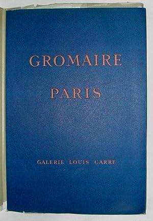 Gromaire: Paris, Peintures et Aquarelles. Claude Roy.: GROMAIRE.