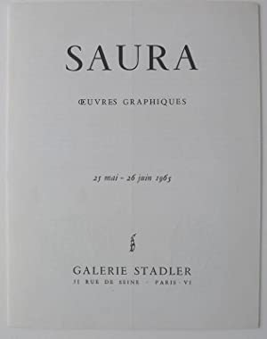 Saura. OEuvres Graphiques. Galerie Stadler, 25 mai-26: SAURA, ANTONIO.