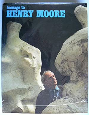 Homage to Henry Moore. Special issue of: MOORE, HENRY.