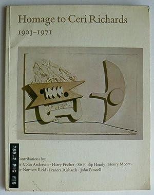 Homage to Ceri Richards 1903-1971. Contributions by: RICHARDS, CERI.