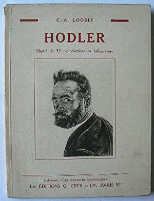 """Hodler. Collection """"Les Artistes Nouveaux"""".: LOOSLI, C.-A."""