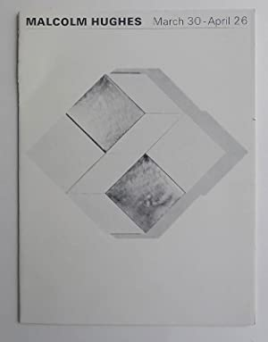 Malcolm Hughes. Axiom Gallery, London March 30-April: HUGHES, MALCOLM.
