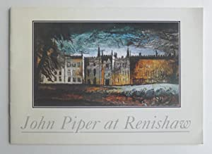 John Piper at Renishaw. Exhibition at the: PIPER, JOHN.