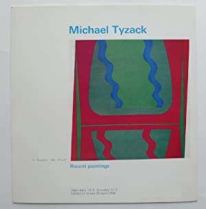 Michael Tyzack. Recent paintings. Axiom Gallery, London: TYZACK, MICHAEL.