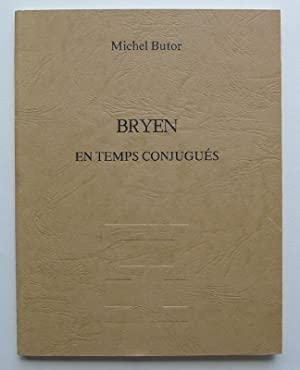Bryen. En temps conjugués. Galerie de Seine,: BRYEN, CAMILLE. BUTOR,