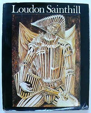 Loudon Sainthill. With an appreciation by Bryan: SAINTHILL, LOUDON.