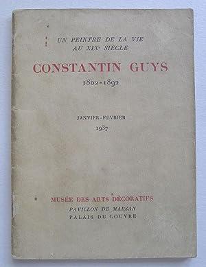 Constantin Guys 1802-1892. Un Peintre de la: GUYS, CONSTANTIN.