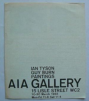 Ian Tyson. Guy Burn. Paintings. AIA Gallery,: ARTISTS INTERNATIONAL ASSOCIATION.