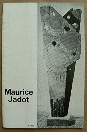 A retrospective exhibition of Paintings, Reliefs and: JADOT, MAURICE.