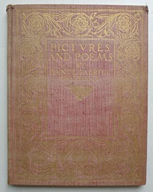Pictures and Poems by Dante Gabriel Rossetti. Arranged by FitzRoy Carrington.