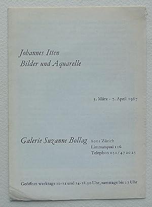 Johannes Itten. Bilder und Aquarelle. Galerie Suzanne: ITTEN, JOHANNES.