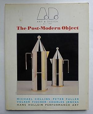 The Post-Modern Object. Art & Design April: MODERN DESIGN.