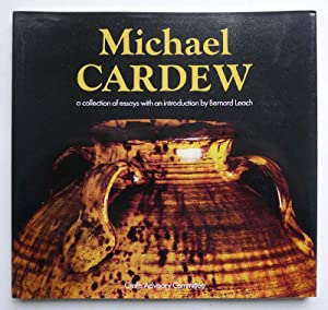 michael cardew collection essays The book includes a contextual essay on the place of ceramic collections in museums by the internationally renowned potter alison britton pottery of england, and especially north devon, from rare early pieces through to work made by renowned craft potters such as michael cardew and clive bowen.