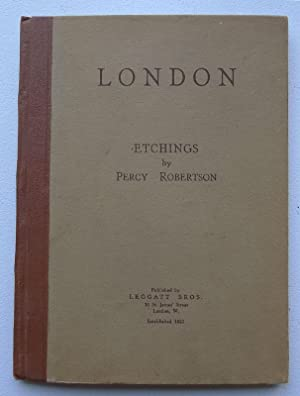London: Etchings by Percy Robertson.