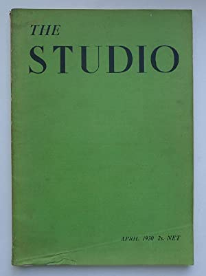 The Studio. Vol.99, No. 445. April 1930.