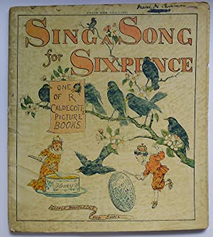 Sing a Song for Sixpence; One of: CALDECOTT, RANDOLPH